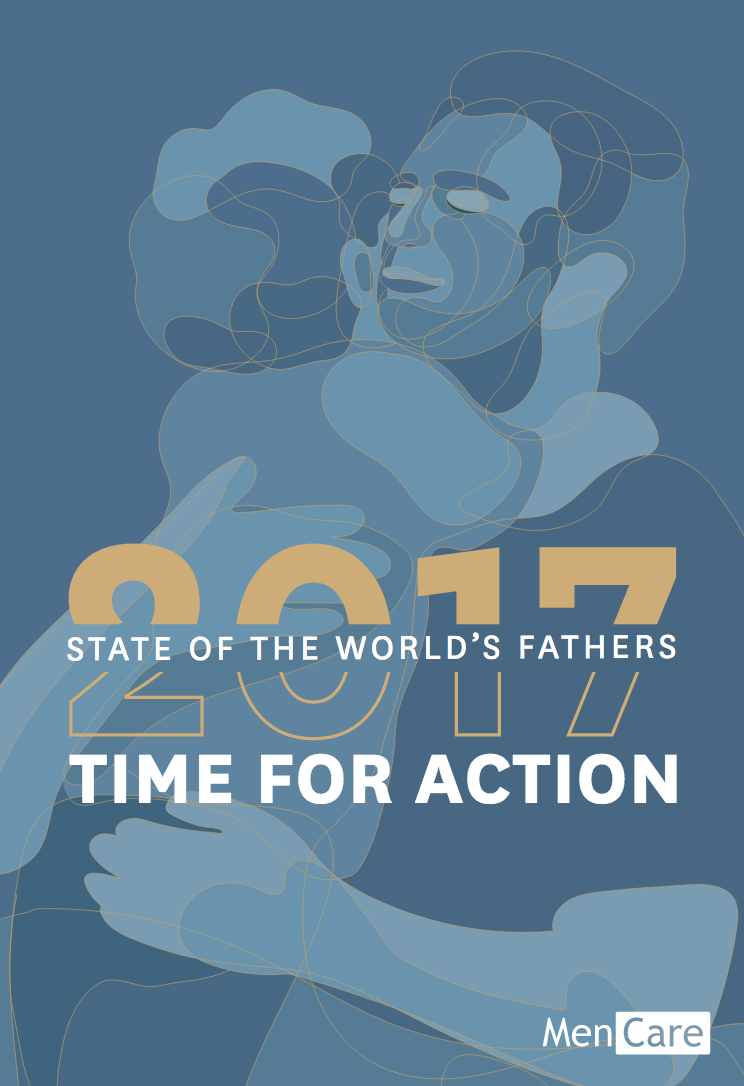 State of the World's Fathers 2017: Time for Action