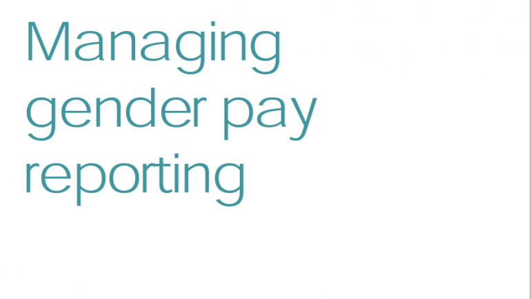 Gender pay gap guidance: Managing gender pay reporting