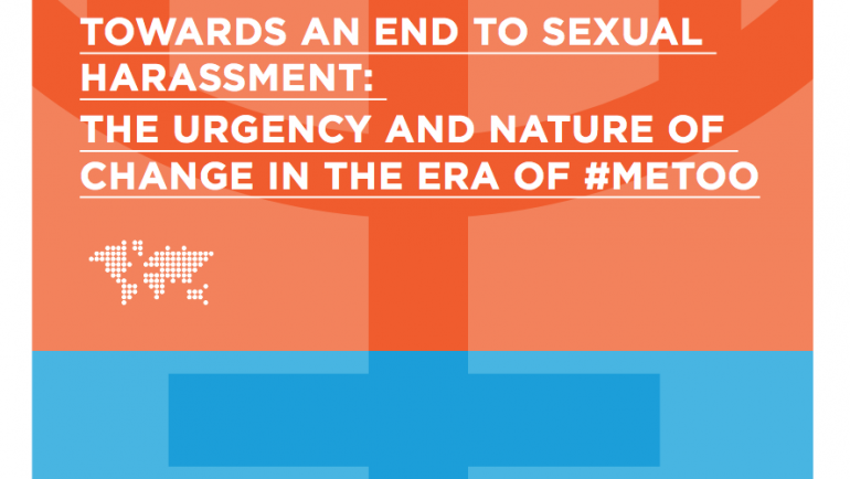 Towards an End to Sexual Harassment: The Urgency and Nature of Change in the Era of #metoo